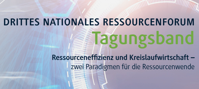 Drittes Nationales Ressourcenforum 2019 – Tagungsband jetzt online!